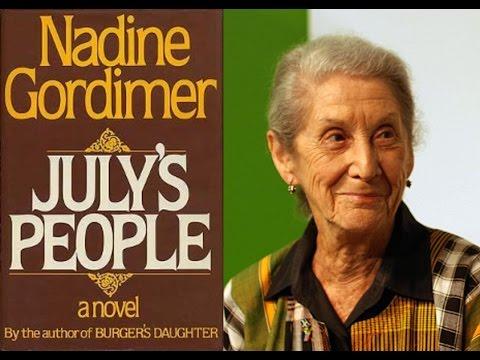 nadine gordimers: julys people essay Nadine wrote in one of her short but important essays  jacob zuma, july's people, maya angelou, nadine gordimer nadine gordimer's shining literary voice.