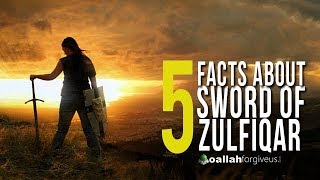 5 Amazing Facts About Sword of Zulfiqar 2018