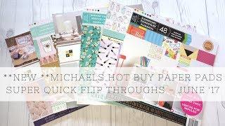 Super Quick Flip Through - NEW Michaels Hot Buy Paper Pads