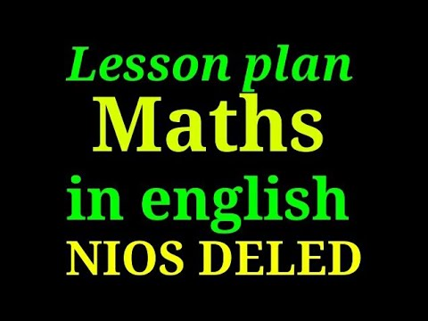 Lesson plan of math in English ।। Math।। NIOS DELED।। Mohan