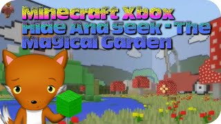 Minecraft Xbox Hide And Seek - The Magical Garden