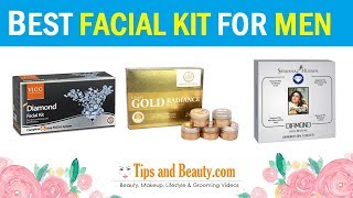 8 Best Facial Kits for Men in India