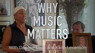 DARLENE LOVE WHY MUSIC MATTERS