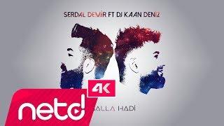 Gambar cover Serdal Demir feat. Kaan Deniz - Salla Hadi