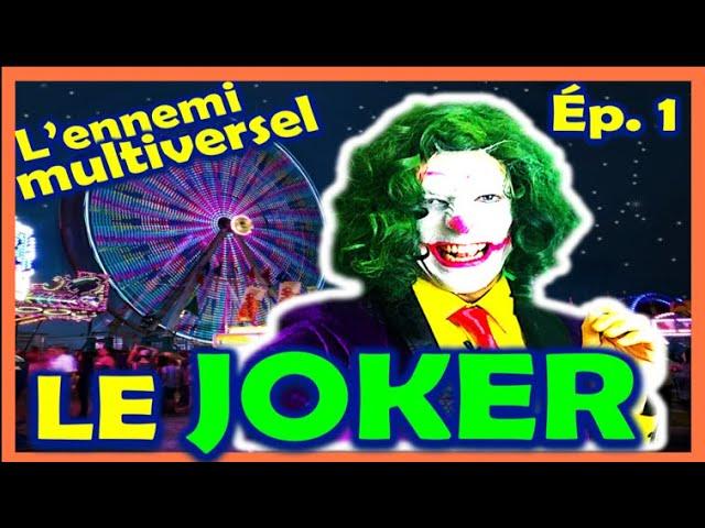Qui est le JOKER  ? - Ep.1-  L'ennemi multiversel - BAS LES MASQUES !