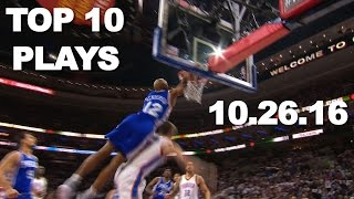 Top 10 NBA Plays: October 26th