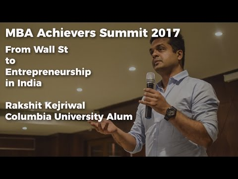 MBA Summit 2017 - From Wall street to Entrepreneurship in India