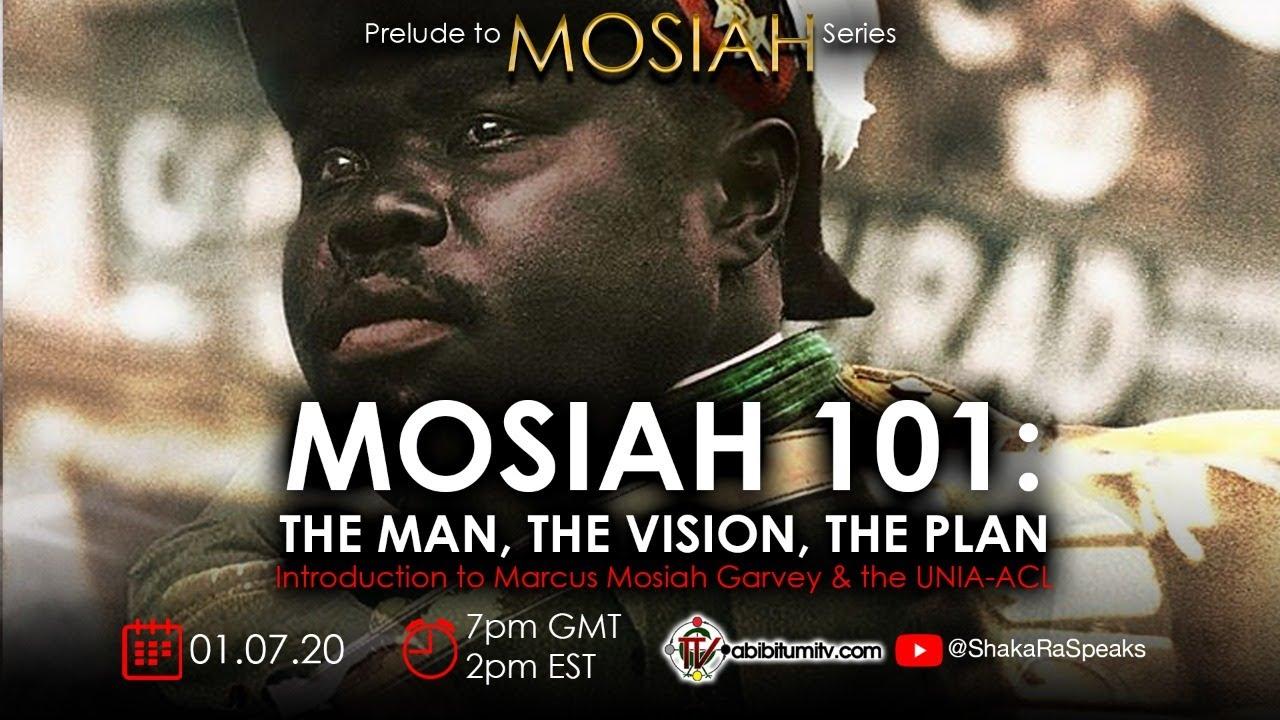MOSIAH 101: The Man, The Vision, The Plan