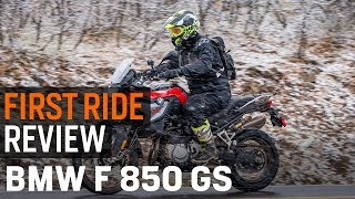 BMW F 850 GS First Ride Review