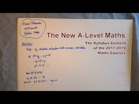 The New A-Level Maths - The Syllabus Content of the 2017-2019 Maths Courses