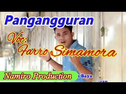 Lagu Tapsel Terbaru Pengangguran Voc. Farro Simamora. By Namiro Production Padangsidimpuan