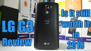 LG G3 Full Review is it worth it in 2018?