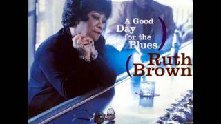 Ruth Brown - Good Day For The Blues