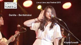 Danilla - Berdistraksi / Live at Java Jazz Festival 2015 / Capital Tunes #9