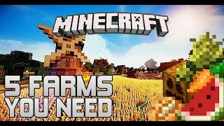 Minecraft: 5 FARM YOU WILL NEED IN SURVIVAL!