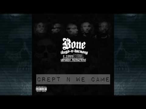 BTNH - Crept N We Came
