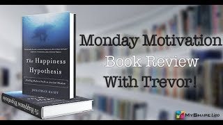 #MondayMotivation Book Review The Happiness Hypothesis