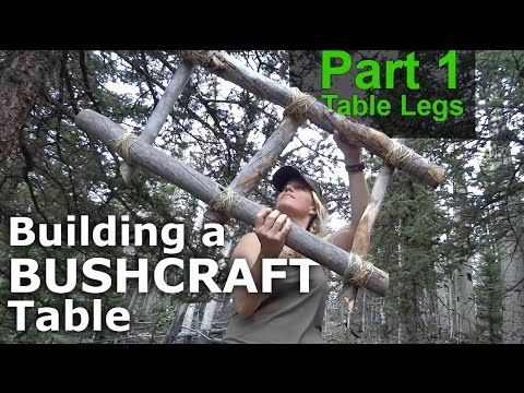 Creating a BUSHCRAFT Table - Part 1 - Our Journey :: Episode #47