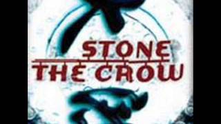 Stone The Crow - Hate Me