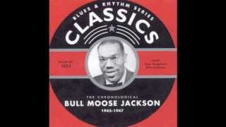 Big Fat Mamas Are Back in Style - Bull Moose Jackson