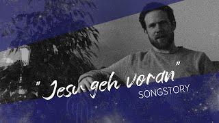 Jesu geh voran | Songstory | Mateo Weida über den Song von Weida & Mohns