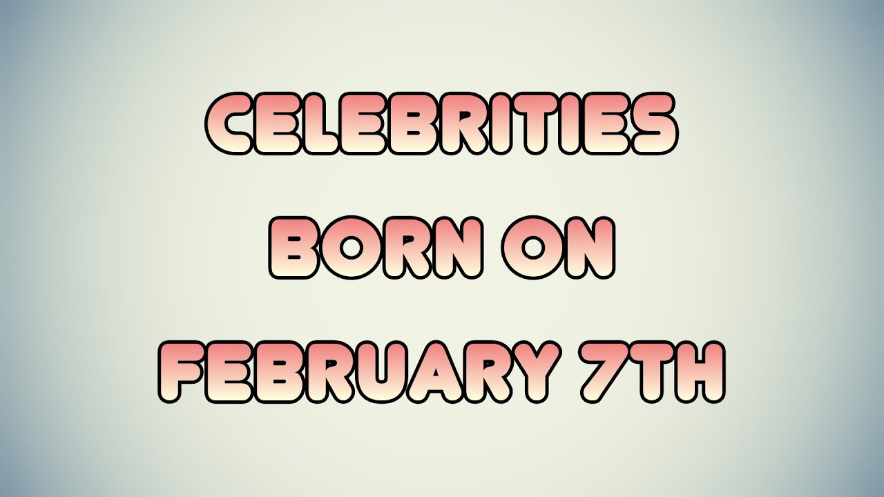 February 1 - Famous Birthdays - On This Day