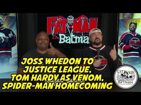 JOSS WHEDON TO JUSTICE LEAGUE, TOM HARDY AS VENOM, SPIDERMAN HOMECOMING
