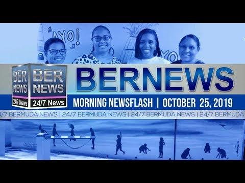 Bermuda Newsflash For Friday, October 25, 2019