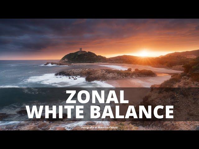 BILANCIAMENTO DEL BIANCO ZONALE : 3 tecniche per la fotografia di paesaggio