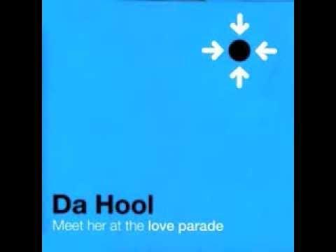 Da Hool - Meet her at the Love Parade (Hooligans 2001 Club Remix)
