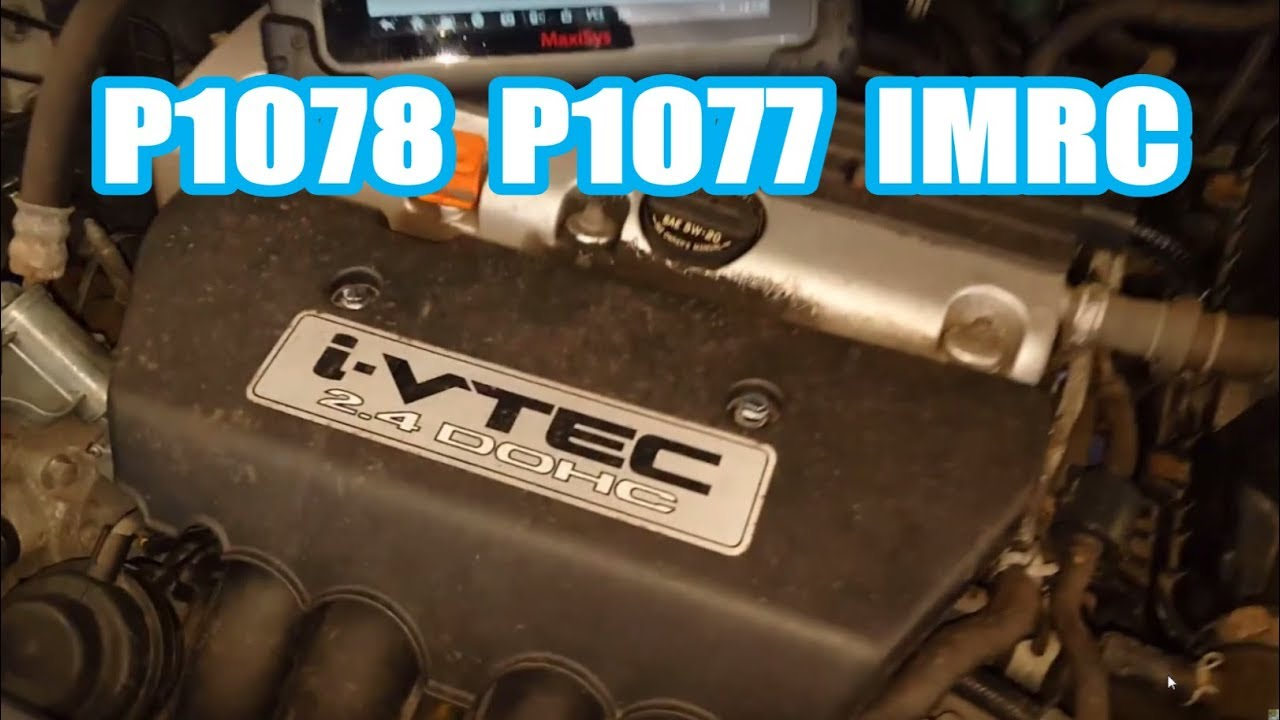 hight resolution of honda cr v imrc replacement diag p1078 p1077 2006 2 4l how remove replace acura rsx
