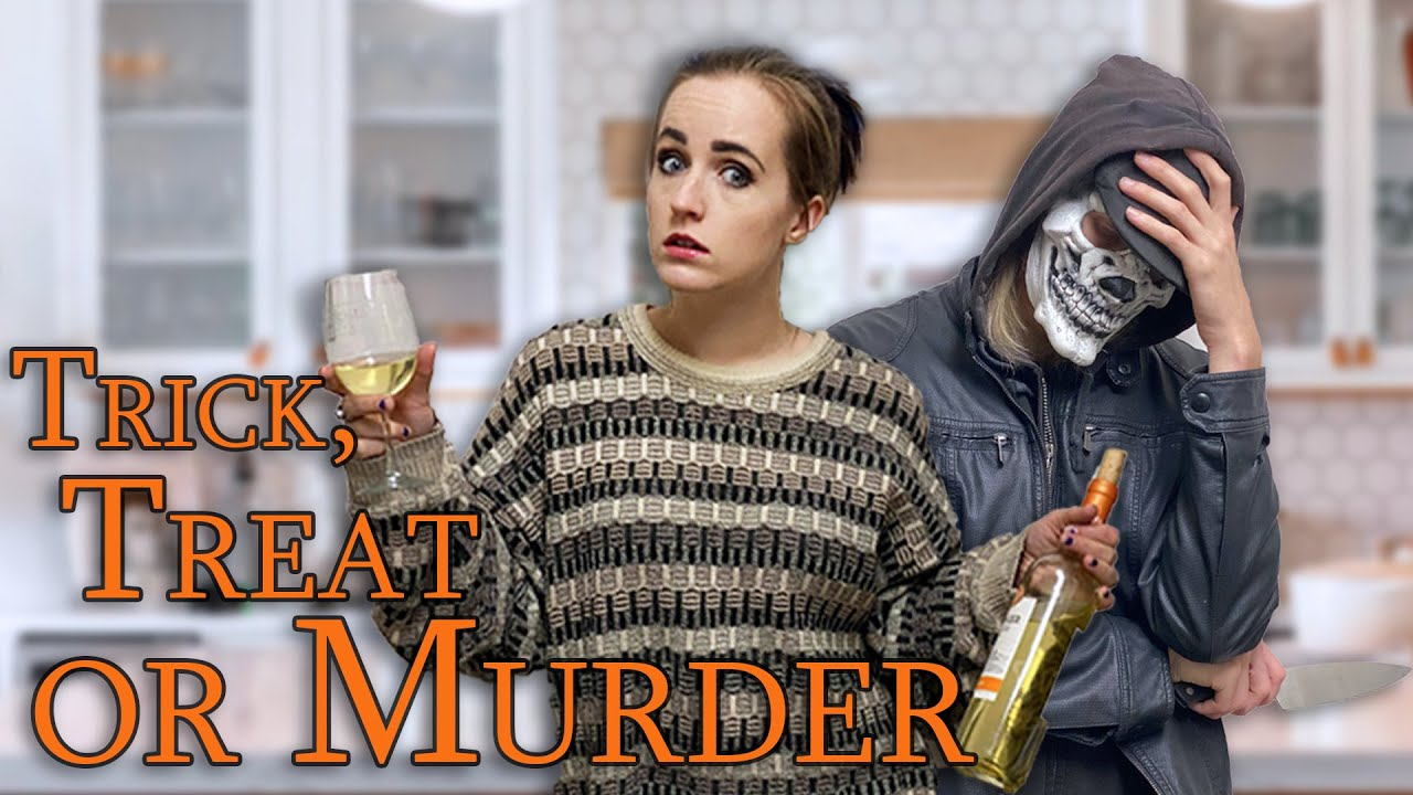 Trick Treat or Murder | Sketch Comedy