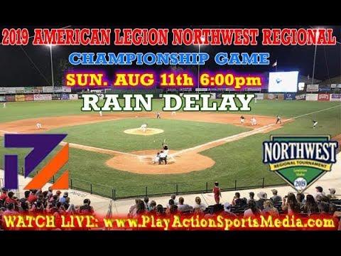 AMERICAN LEGION NORTHWEST REGIONAL CHAMPIONSHIP (AUGUST 11 2019)