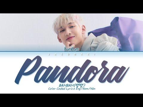 Download BamBam (뱀뱀) - Pandora Lyrics (Color Coded Lyrics)