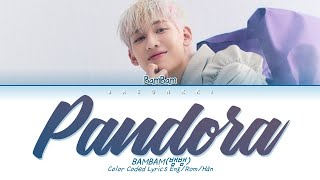 BamBam (뱀뱀) - Pandora Lyrics (Color Coded Lyrics)