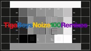 Tiga vs Boys Noize - 100 (Kane West Remix)