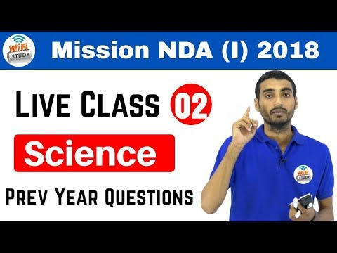 10:00 PM NDA(I) 2018 I Defence Special by Vivek Sir | Science | अब वर्दी दूर नहीं I Day#02