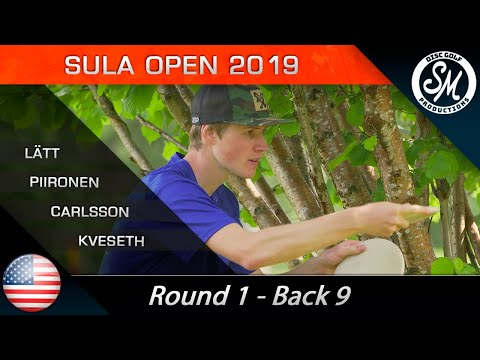 Sula Open 2019 | Round 1 Back 9 | Piironen, Lätt, Carlsson, Kveseth *English*