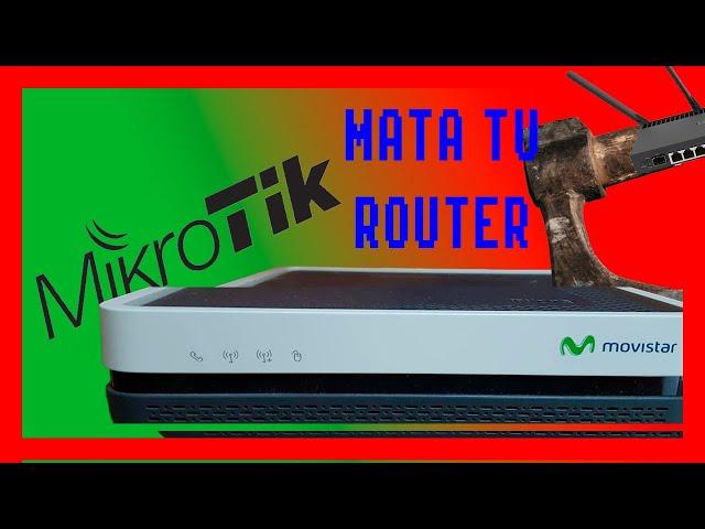 #25 Cambia 🚀 el router del operador por un Mikrotik