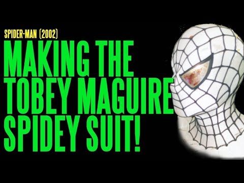 Spider-Man, The Making of the Spidey Suit for Tobey Maguire