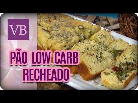 Pão Low Carb Recheado - Você Bonita (27/04/17)