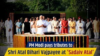PM Modi pays tributes to Shri Atal Bihari Vajpayee at 'Sadaiv Atal'