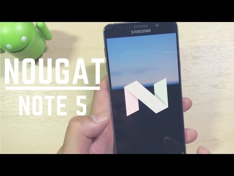 Samsung Galaxy Note 5 Official Android 7.0 Nougat Features