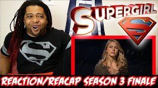 "SUPERGIRL Season 3 Episode 23 Reaction & Recap Show (SEASON FINALE) ""Battles Lost and won"""