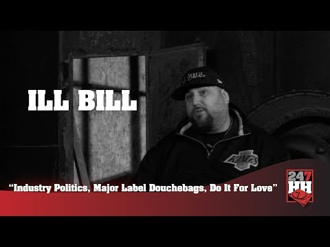 Ill Bill - Industry Politics, Major Labels Are Major Douchebags (247HH Archives)
