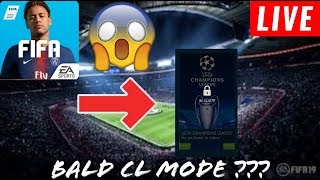 🔴 LIVE : FIFA 19 MOBILE | OMG NEW CHAMPIONS LEAGUE MODE IN FIFA MOBILE 😱🔥