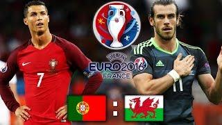 PORTUGAL VS WALES - EURO 2016 - RONALDO VS BALE - FIFA 16