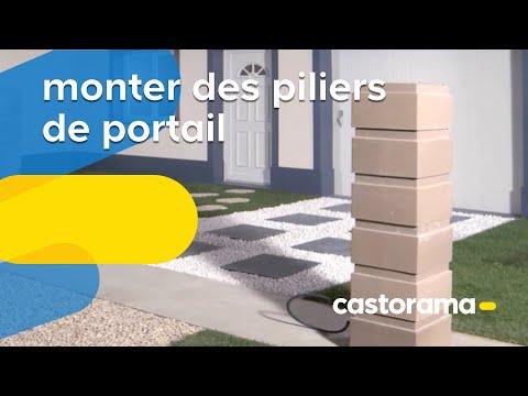 Monter Des Piliers De Portail Castorama