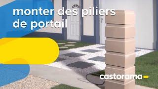 Monter des piliers de portail (Castorama)