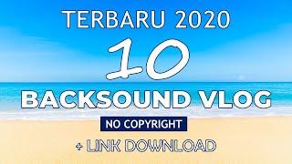 Download Backsound Vlog No Copyright (+Link Download)